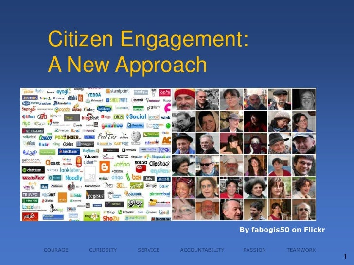 Citizen Engagement:  A New Approach                                                      By fabogis50 on Flickr  COURAGE  ...