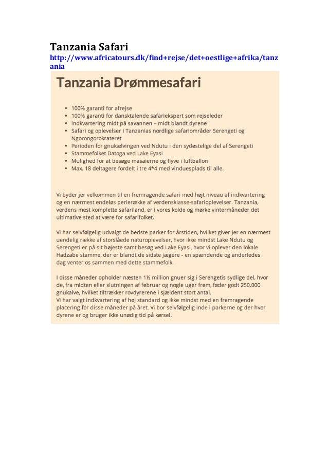 Tanzania  Safari   http://www.africatours.dk/find+rejse/det+oestlige+afrika/tanz ania