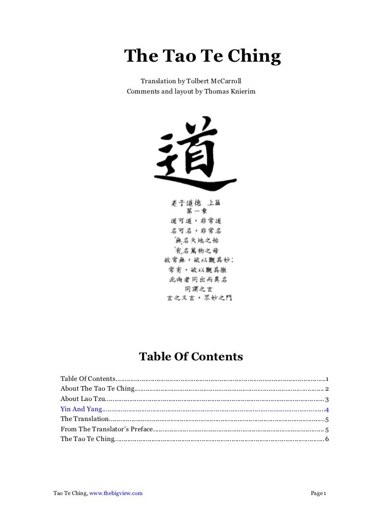 The Tao Te Ching                                      Translation by Tolbert McCarroll                                   C...