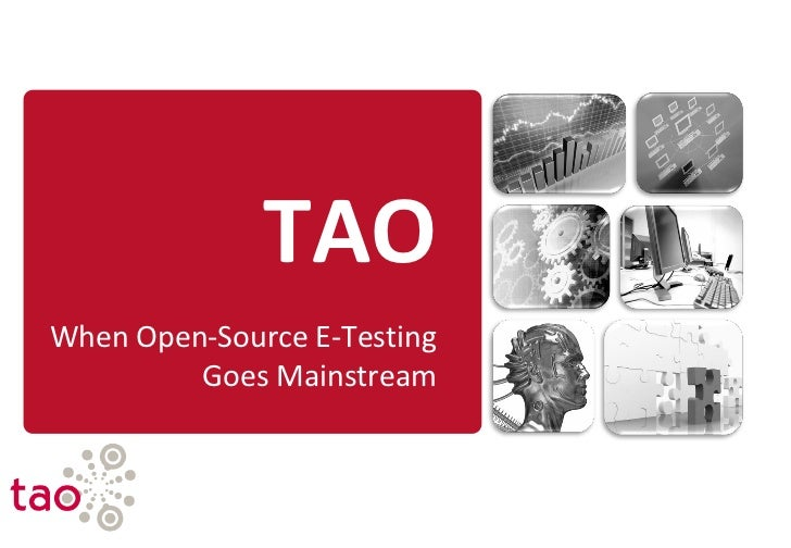 TAOWhen Open-Source E-Testing         Goes Mainstream