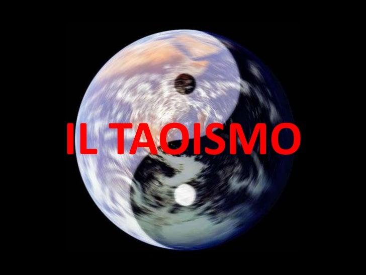 IL TAOISMO<br />
