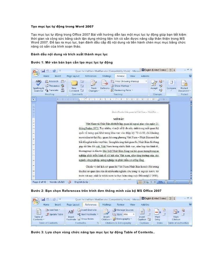 Tạo mục lục tự động trong Word 2007  Tạo mục lục tự động trong Office 2007 Bài viết hướng dẫn tạo một mục lục tự động giúp...