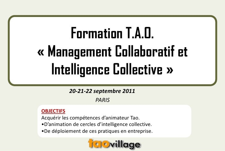 Formation T.A.O. « Management Collaboratif et Intelligence Collective »<br />                         20-21-22 septembre 2...