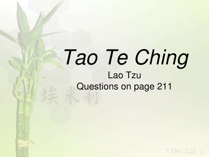 Tao Te ChingLao TzuQuestions on page 211 <br />