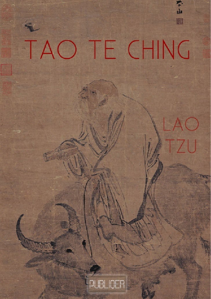 essay on tao te ching Papers - thoughts from the tao-te ching by lao-tzu.