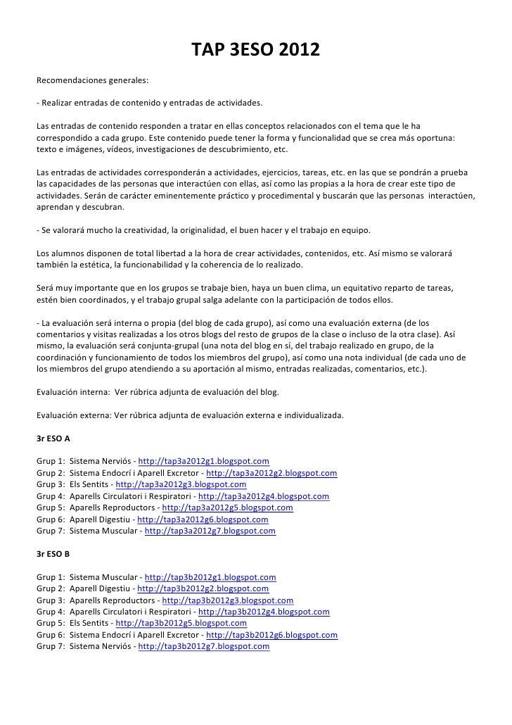 TAP 3ESO 2012Recomendaciones generales:- Realizar entradas de contenido y entradas de actividades.Las entradas de contenid...
