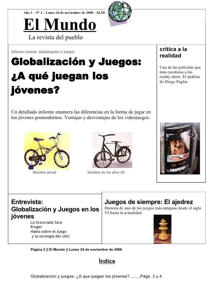 Año 1 – Nº 1 – Lunes 24 de noviembre de 2008 – $2,50           El Mundo                                                   ...