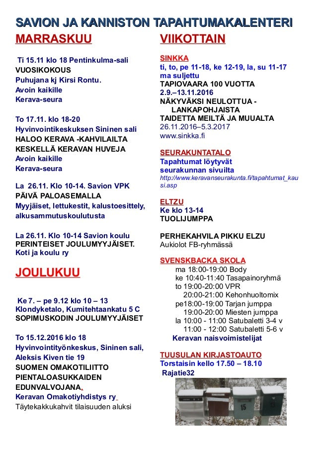 SAVION JA KANNISTON TAPAHTUMAKALENTERISAVION JA KANNISTON TAPAHTUMAKALENTERI MARRASKUU Ti 15.11 klo 18 Pentinkulma-sali VU...