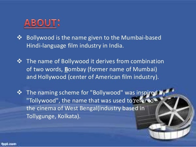  Bollywood is the name given to the Mumbai-based  Hindi-language film industry in India.   The name of Bollywood it deri...