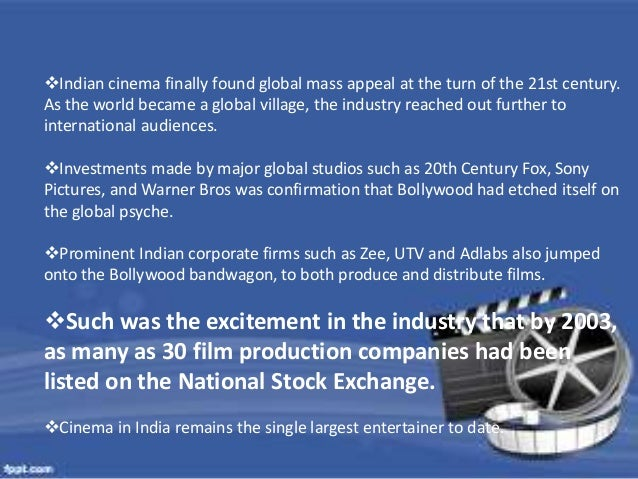 Indian cinema finally found global mass appeal at the turn of the 21st century.  As the world became a global village, th...
