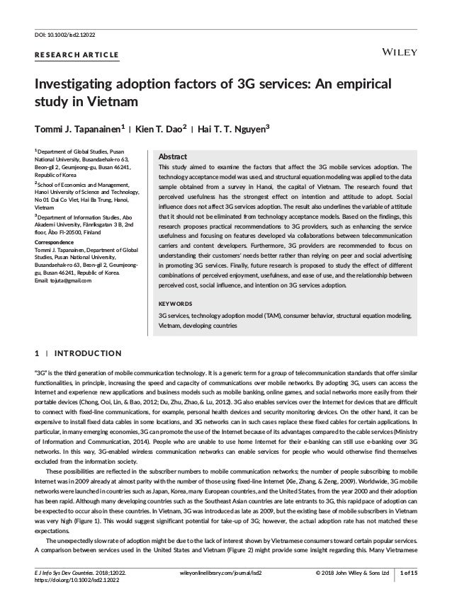 R E S E A R C H A R T I C L E Investigating adoption factors of 3G services: An empirical study in Vietnam Tommi J. Tapana...