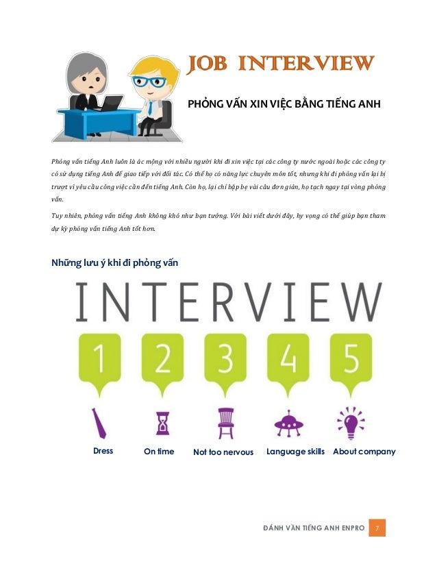ĐÁNH VẦN TIẾNG ANH ENPRO 7 JOB INTERVIEW PHỎNG VẤN XIN VIỆC BẰNG TIẾNG ANH Phỏng vấn tiếng Anh luôn là ác mộng với nhiều n...