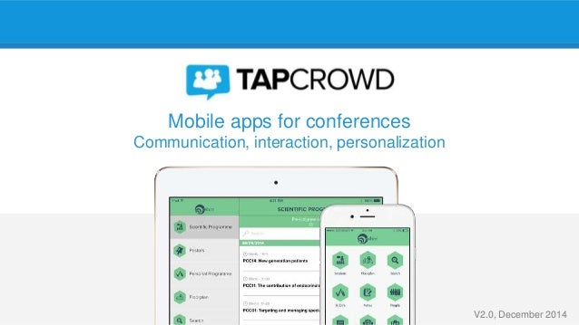 Mobile apps for conferences Communication, interaction, personalization V2.0, December 2014