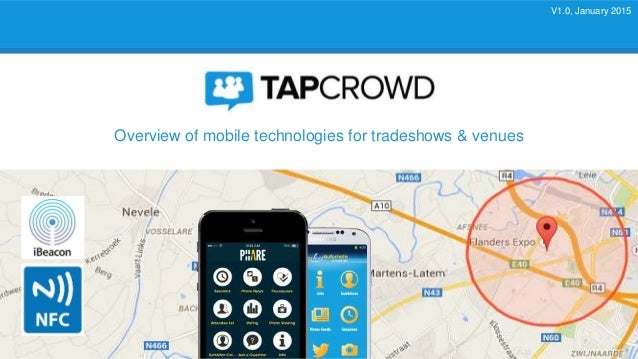 Overview of mobile technologies for tradeshows & venues V1.0, January 2015
