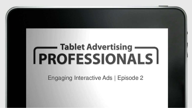 Engaging Interactive Ads | Episode 2