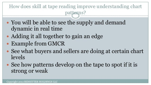 how to read the tape
