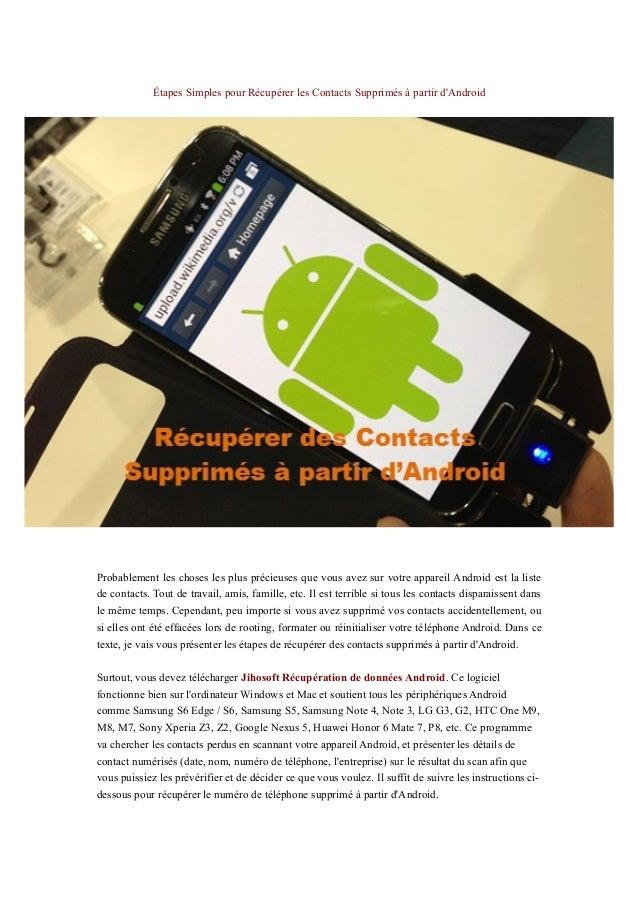 Étapes Simples pour Récupérer les Contacts Supprimés à partir d'Android Probablement les choses les plus précieuses que vo...