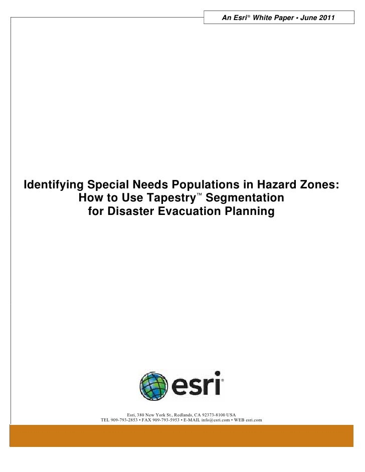 An Esri ® White Paper • June 2011Identifying Special Needs Populations in Hazard Zones:          How to Use Tapestry™ Segm...