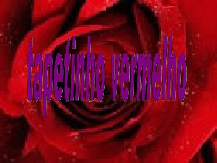 tapetinho vermelho