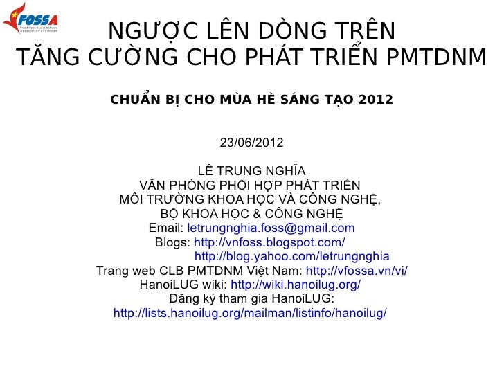 NGƯỢC LÊN DÒNG TRÊNTĂNG CƯỜNG CHO PHÁT TRIỂN PMTDNM       CHUẨN BỊ CHO MÙA HÈ SÁNG TẠO 2012                          23/06...