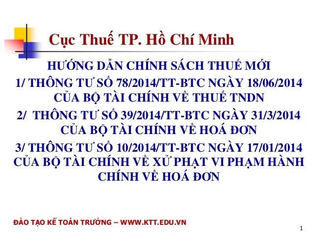 Cc Thu TP. H Chí Minh  HNG DN CHÍNH SÁCH THU MI  1/ THÔNG T S 78/2014/TT-BTC NGÀY 18/06/2014  CA B  TÀI CHÍNH V THU TNDN ...