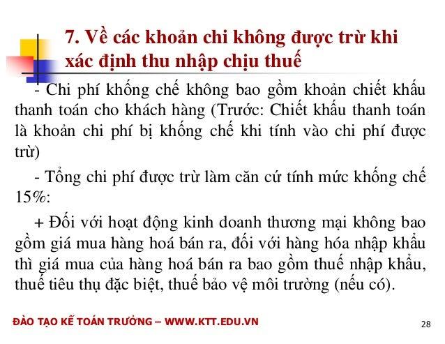 6. V các kho#n chi !c tr$ khi xác nh  thu nhp chu thu  B sung thêm 1 iu kin xác nh kho#n chi  !c tr$ khi xác nh thu nhp ch...