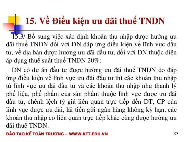 7. V các kho#n chi không !c tr$ khi  xác nh thu nhp chu thu  7.7/ B sung quy nh c lp bng kê  (m#u 01/TNDN) tính vào chi p...