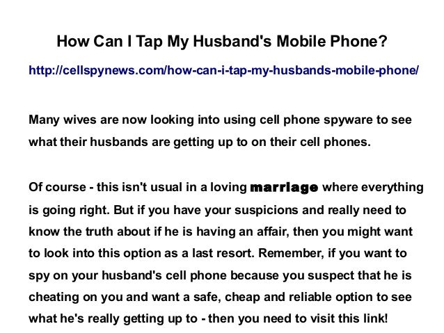 how to catch your husband cheating on his cell phone