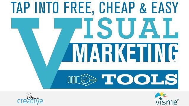 Free, Cheap and Easy Visual Marketing Tools