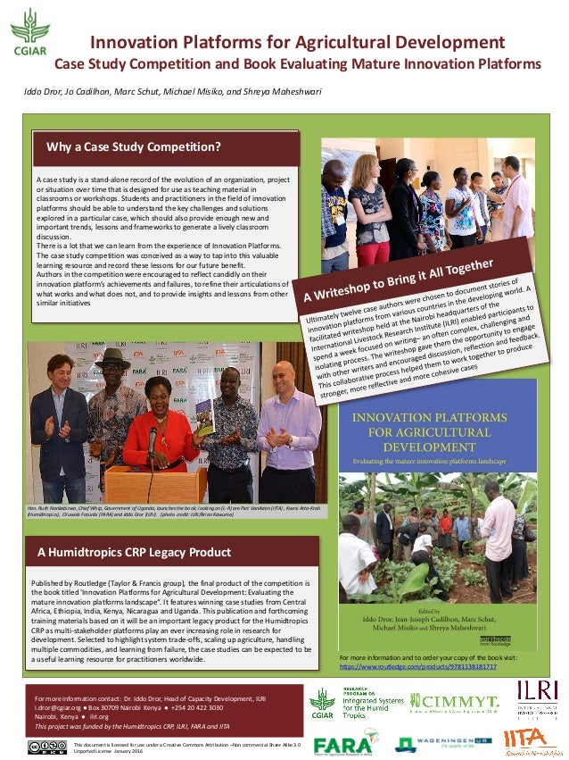 Innovation Platforms for Agricultural Development Case Study Competition and Book Evaluating Mature Innovation Platforms I...