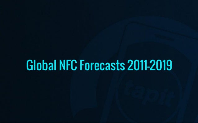Global NFC Forecasts 2011-2019