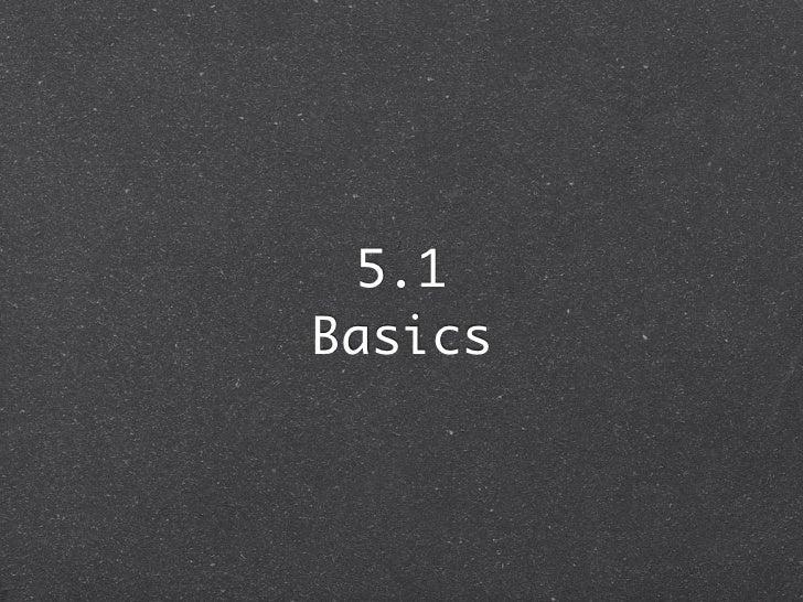 5.1Basics