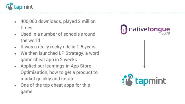 ● 400,000 downloads, played 2 million times. ● Used in a number of schools around the world ● It was a really rocky ride i...