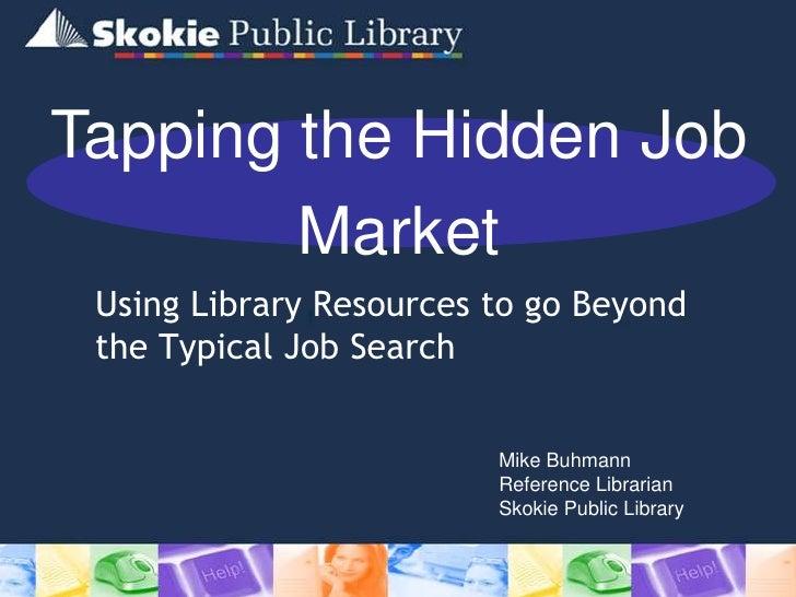 Tapping hiddenjobmarket