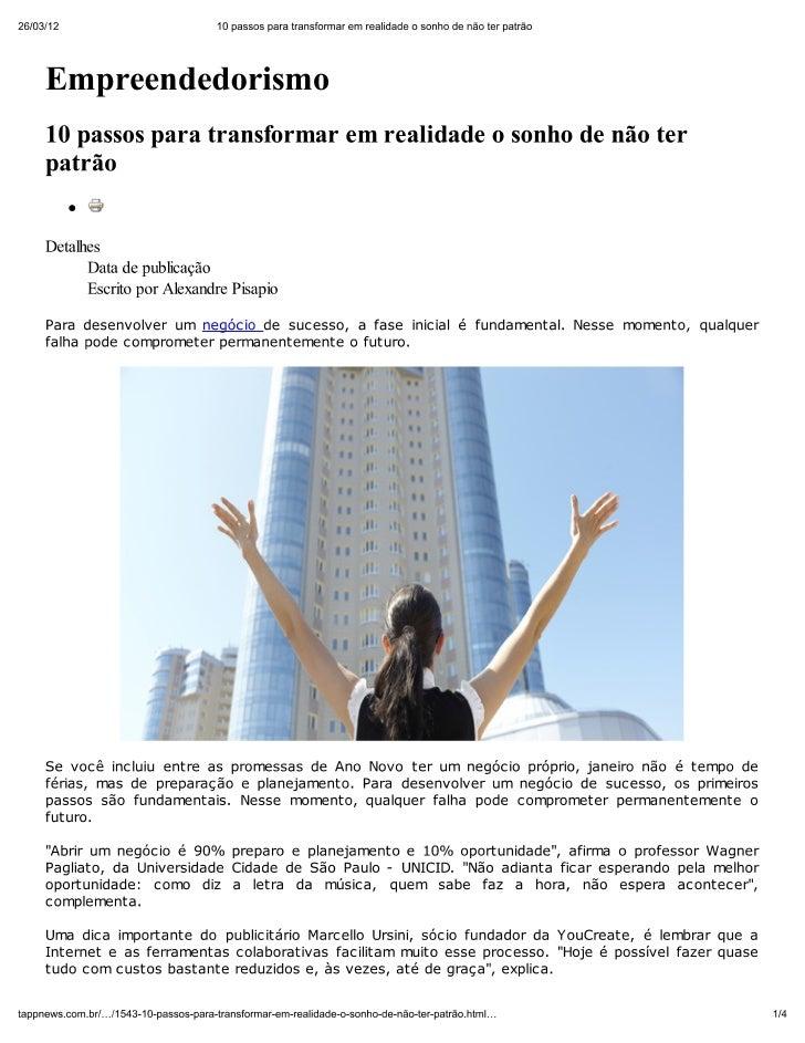 Tapp news   10 passos para transformar em realidade o sonho de não ter patrão