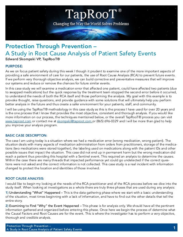Protection Through Prevention – A Study in Root Cause Analysis of Patient Safety Events 1 Protection Through Prevention – ...