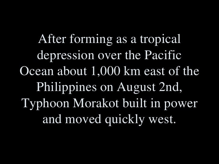 After forming as a tropical depression over the Pacific Ocean about 1,000 km east of the Philippines on August 2nd, Typhoo...