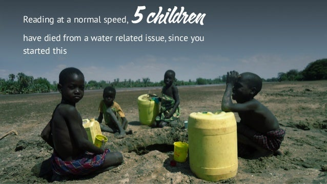 world without water essay If all the non-biological water in the world people would die very quickly without it, but what would happen we can say that it has the power to remove water.