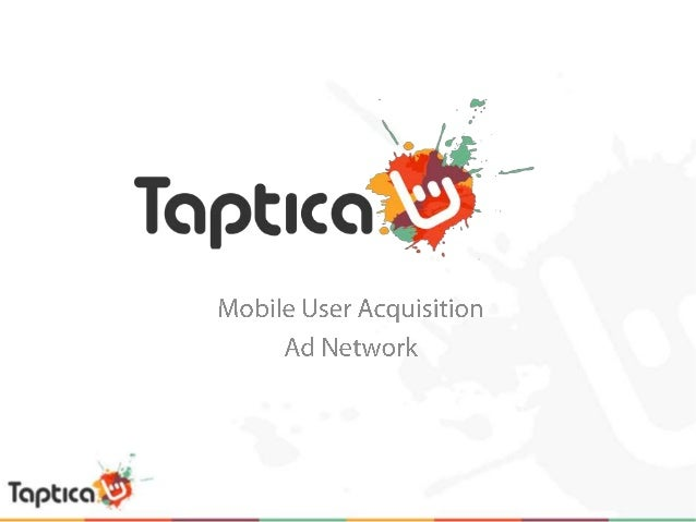 Taptica Ltd. was founded Jan 2011.     Working with the leading advertisers andpublishers in the mobile industry, Taptica ...