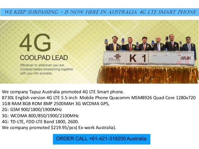 We company Tapuz Australia promoted 4G LTE Smart phone. 8730L English version 4G LTE 5.5-inch Mobile Phone Quacomm MSM8926...