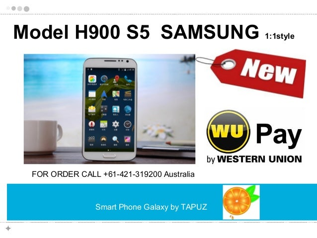 Smart Phone Galaxy by TAPUZ Model H900 S5 SAMSUNG 1:1style FOR ORDER CALL +61-421-319200 Australia