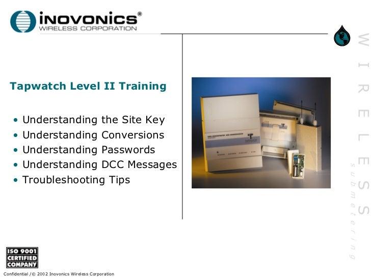 Tapwatch Level II Training    •   Understanding the Site Key    •   Understanding Conversions    •   Understanding Passwor...