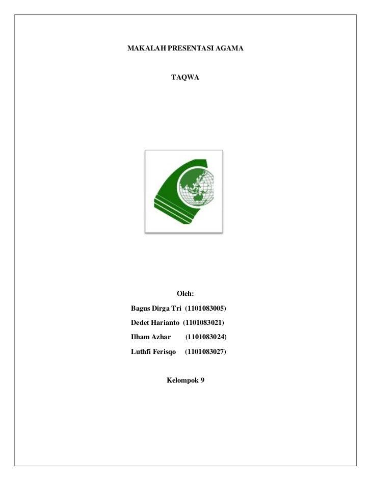 MAKALAH PRESENTASI AGAMA              TAQWA                 Oleh:Bagus Dirga Tri (1101083005)Dedet Harianto (1101083021)Il...