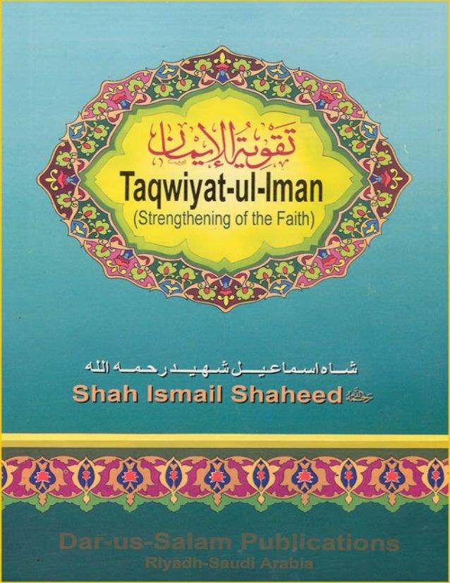 http://www.islambasics.com Taqwiyat-ul-Iman Strengthening of the Faith Shah Ismail Shaheed