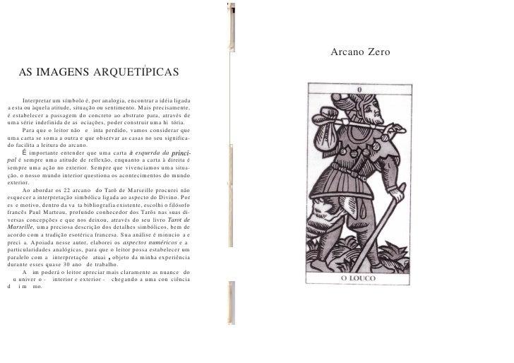 Arcano Zero                                                      I      AS IMAGENS ARQUETIPICAS        Interpretar um símb...