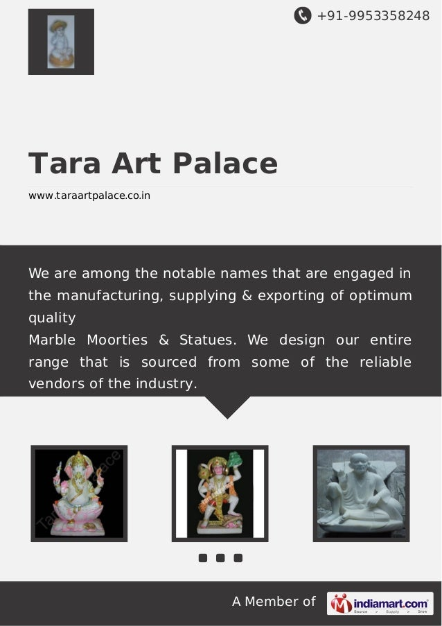 +91-9953358248  Tara Art Palace www.taraartpalace.co.in  We are among the notable names that are engaged in the manufactur...