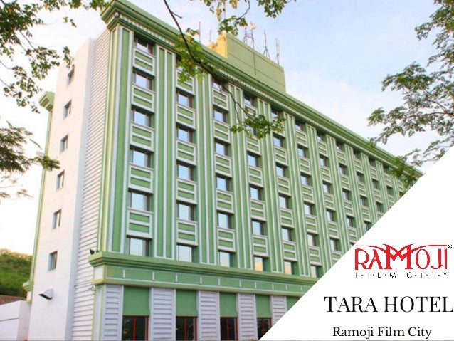 Tara Comfort Hotel Ramoji Film City