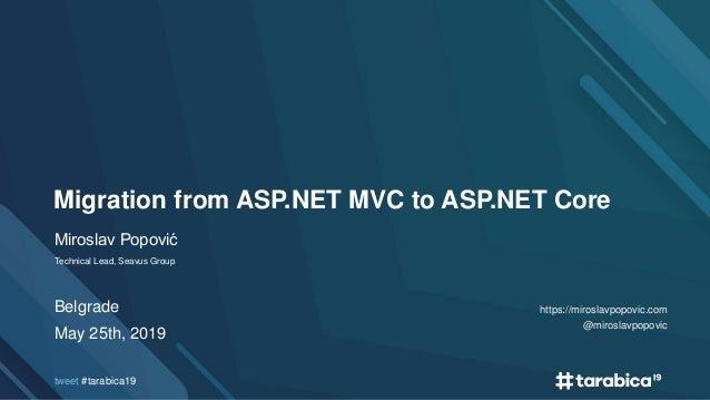 Tarabica 2019 - Migration from ASP.NET MVC to ASP.NET Core Slide 2