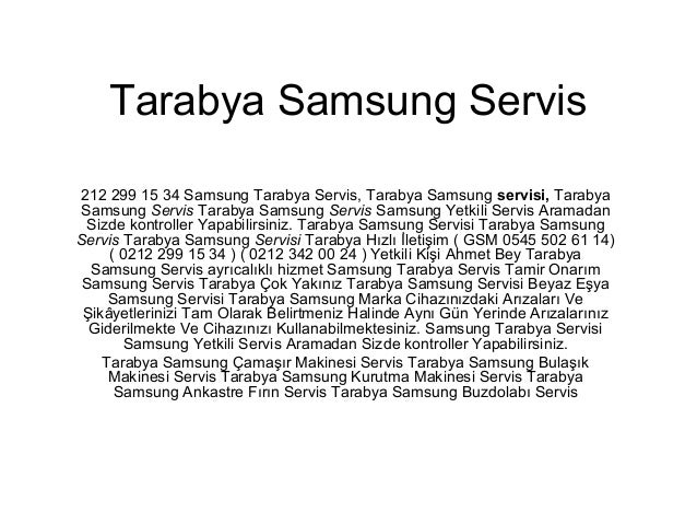 Tarabya Samsung Servis 212 299 15 34 Samsung Tarabya Servis, Tarabya Samsung servisi, Tarabya Samsung Servis Tarabya Samsu...