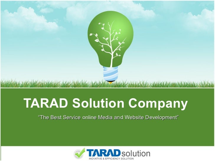"TARAD Solution Company "" The Best Service online Media and Website Development"""